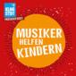 Musiker helfen Kindern – Benefiz-Konzert
